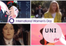 International Women's Day: 8 Must Watch Feminist Films #UnifiedFem