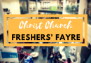 Why you should attend Christ Church Freshers' Fayre 2018